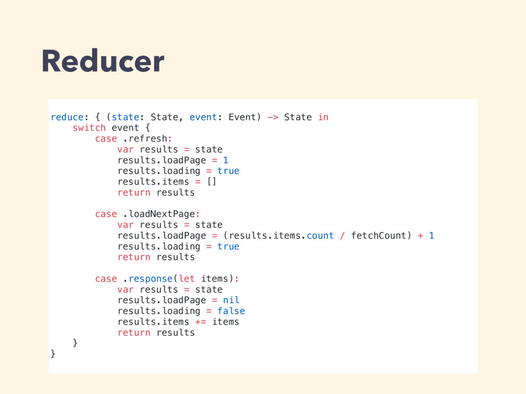 Reducer reduce: { (state: State, event: Event) ...