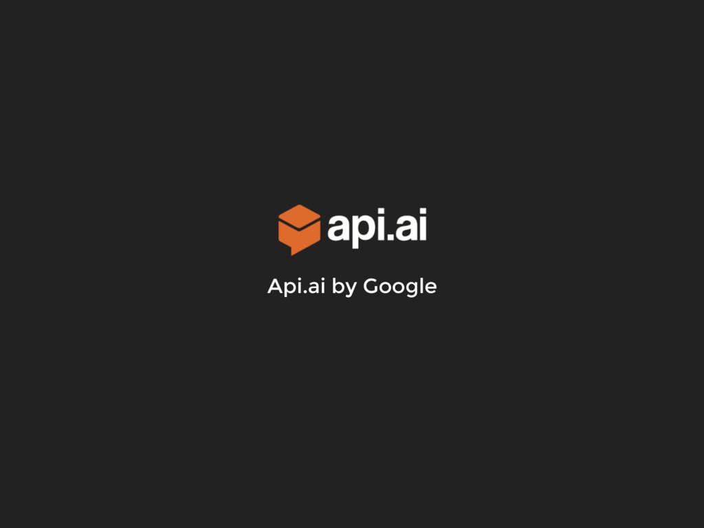 Api.ai by Google