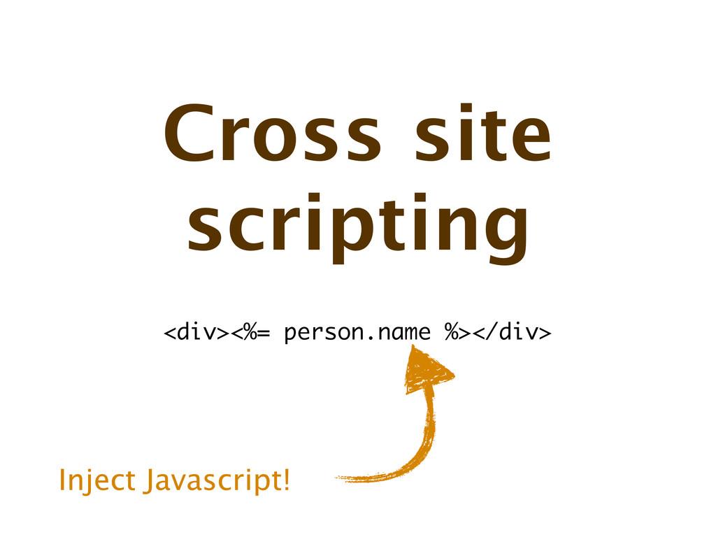 Cross site scripting <div><%= person.name %></d...
