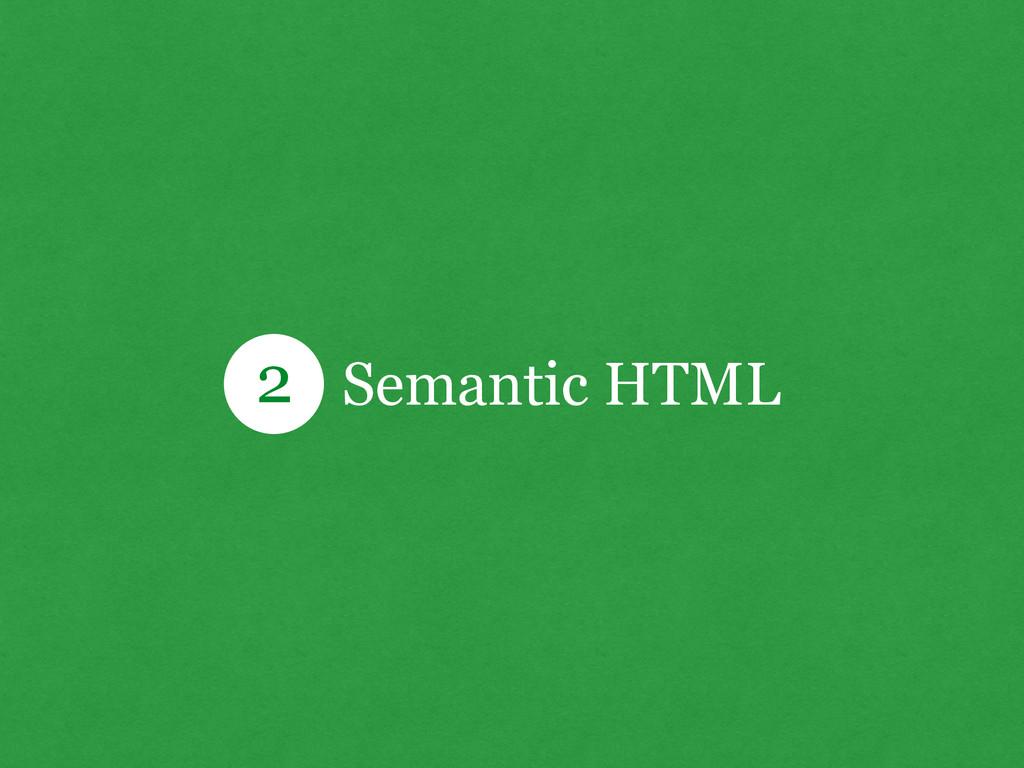 Semantic HTML 2