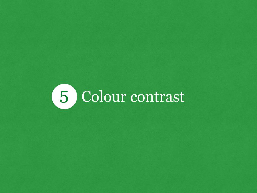 Colour contrast 5