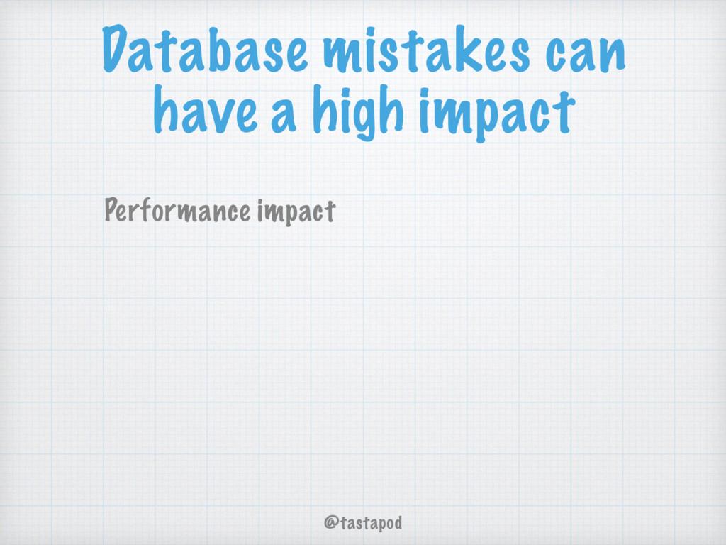 @tastapod Database mistakes can have a high imp...