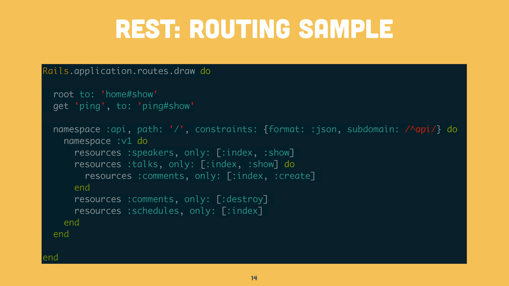 14 rest: routing sample Rails.application.route...