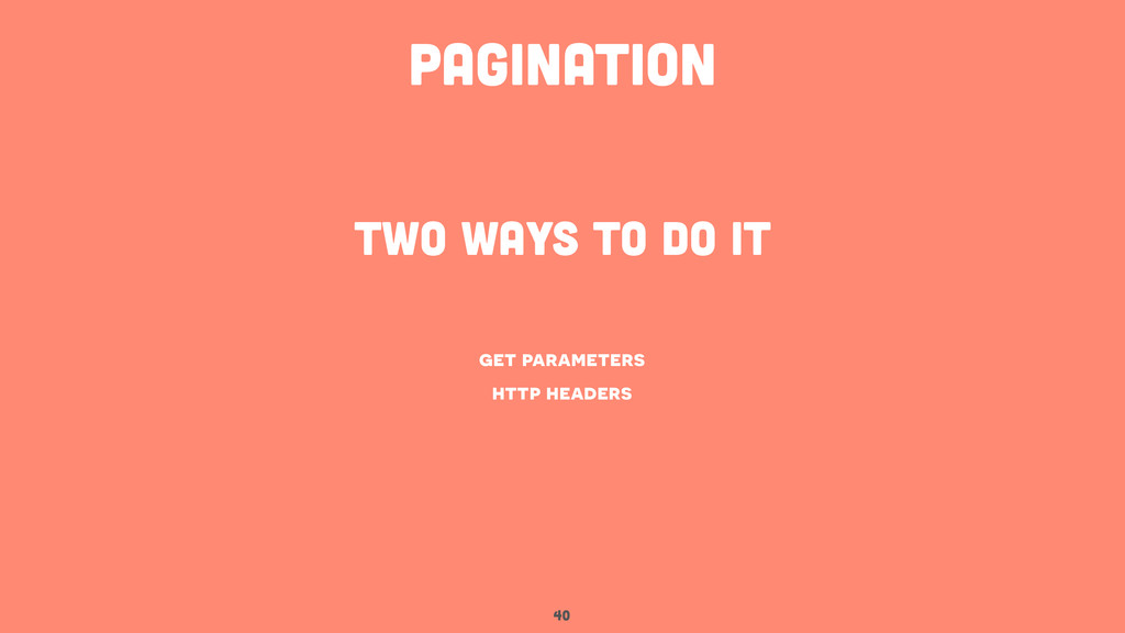 40 pagination get parameters http headers two w...