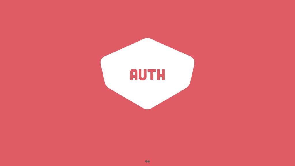Auth 44
