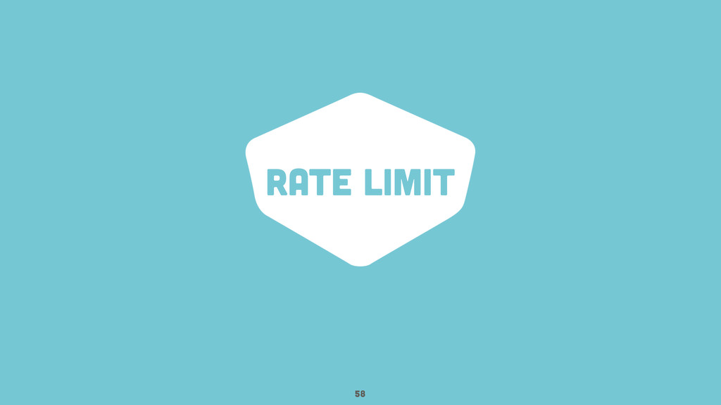 rate limit 58