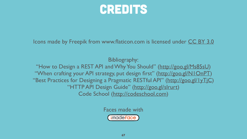 67 credits Icons made by Freepik from www.flatic...