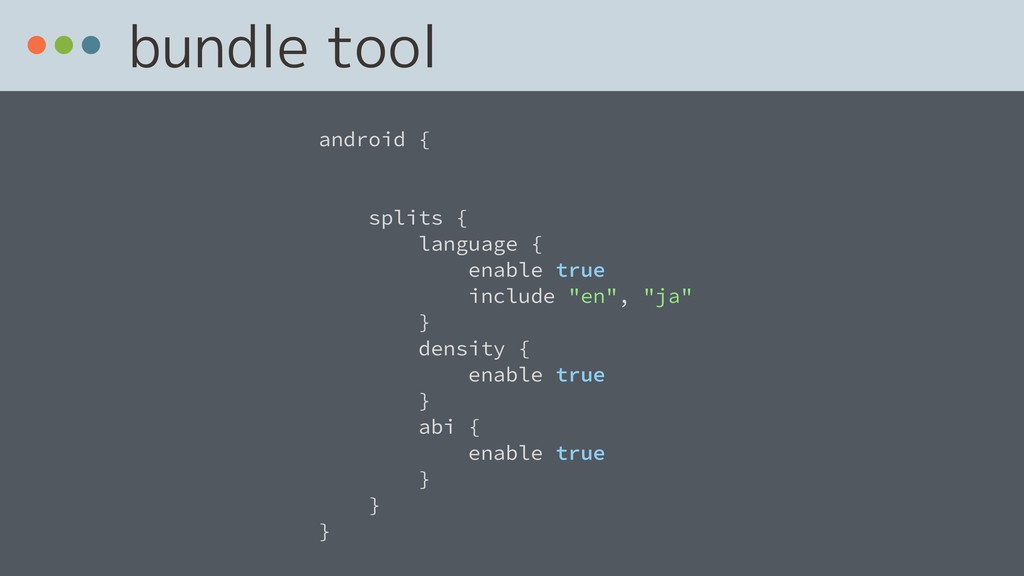 bundle tool android { splits { language { enabl...