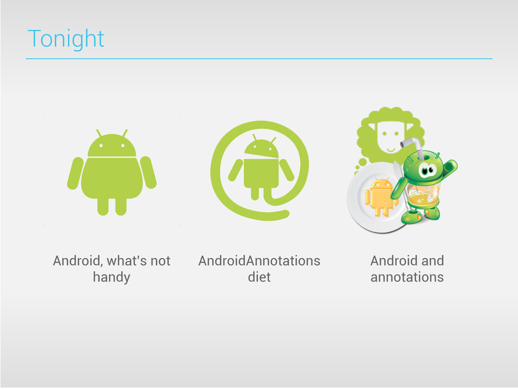 Tonight Android, what's not handy AndroidAnnota...