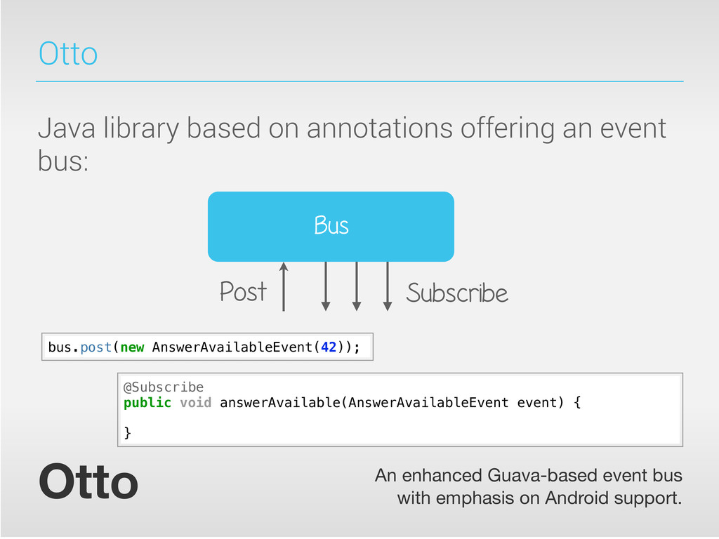Otto Java library based on annotations offering...