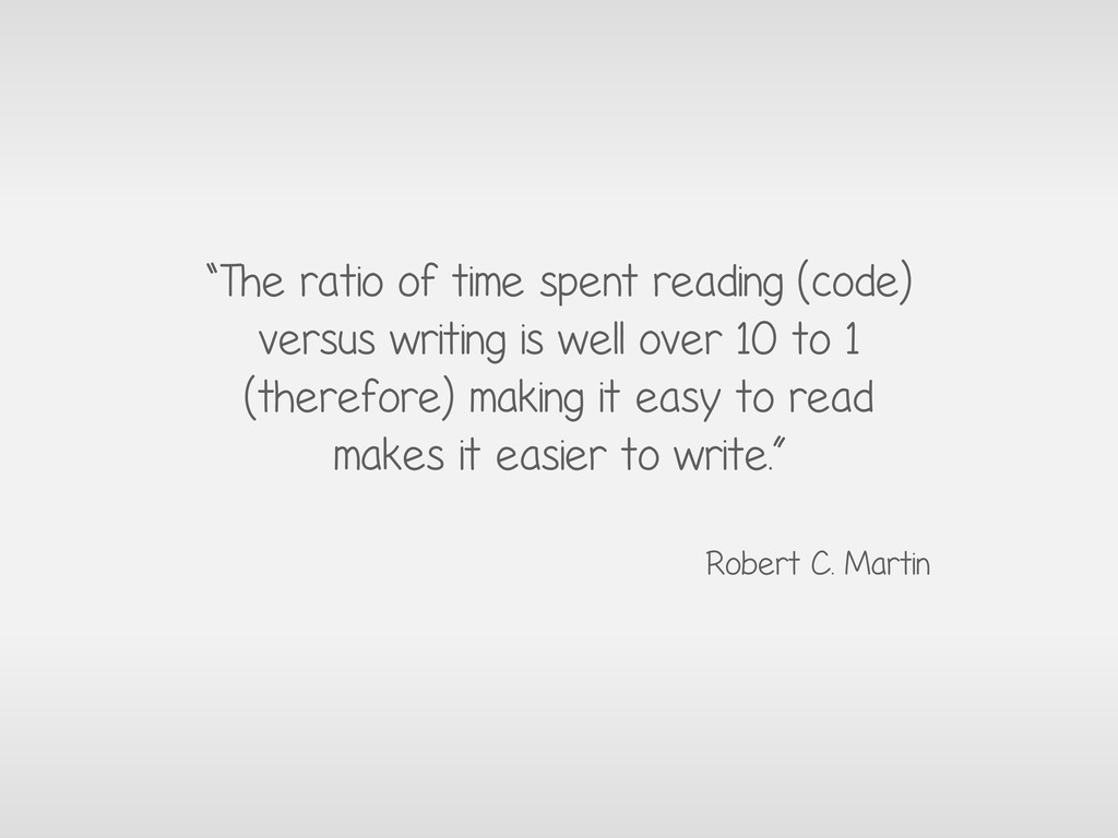 """The ratio of time spent reading (code) versus ..."