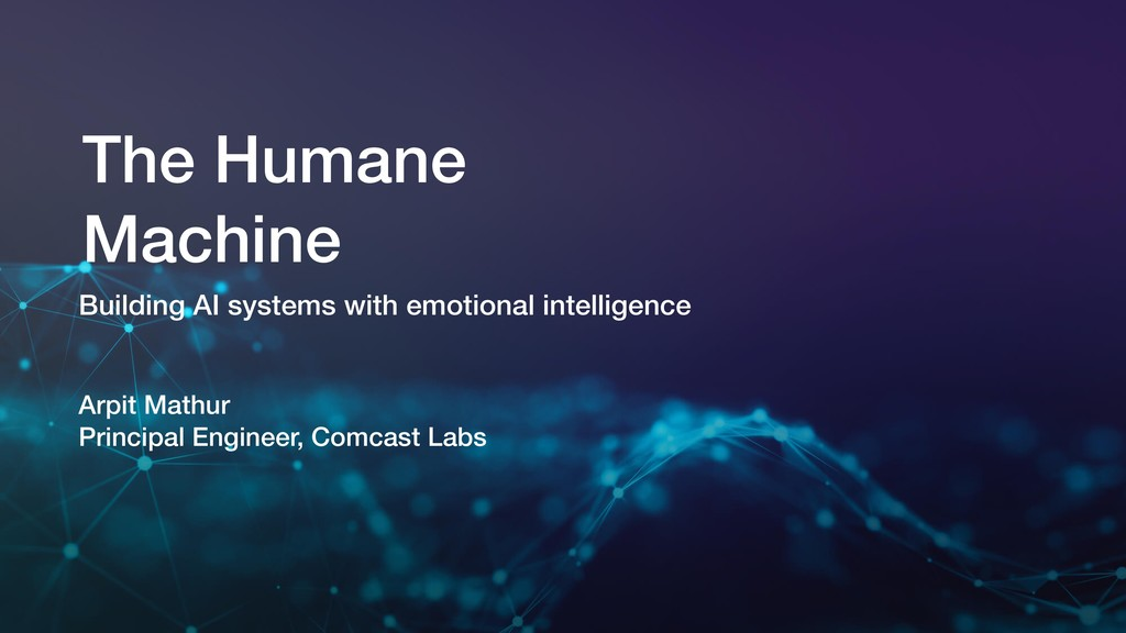 CONFIDENTIAL The Humane Machine Building AI sys...
