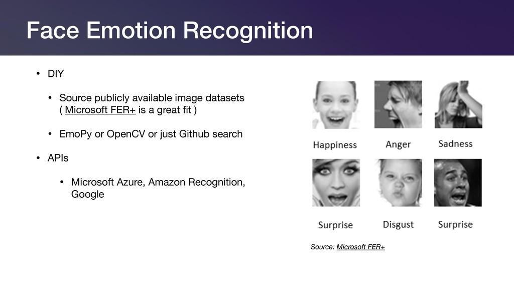 Face Emotion Recognition • DIY  • Source public...