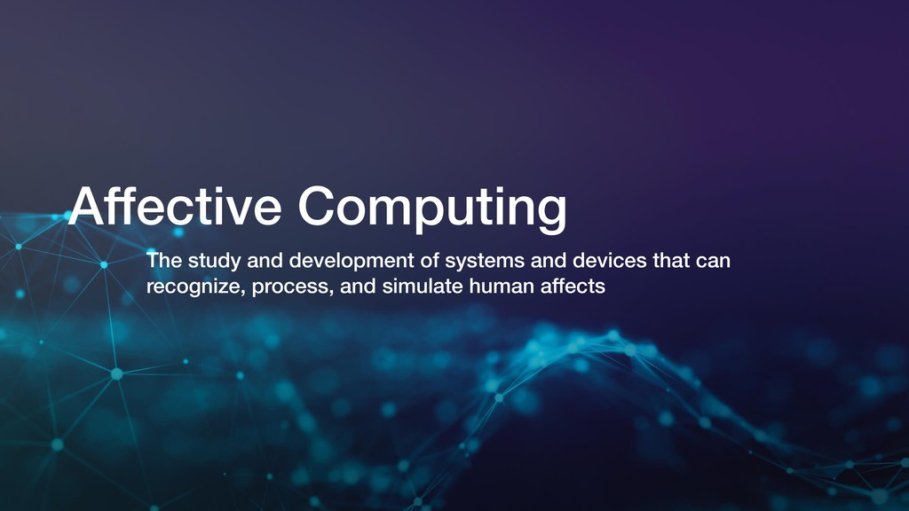 Affective Computing The study and development o...