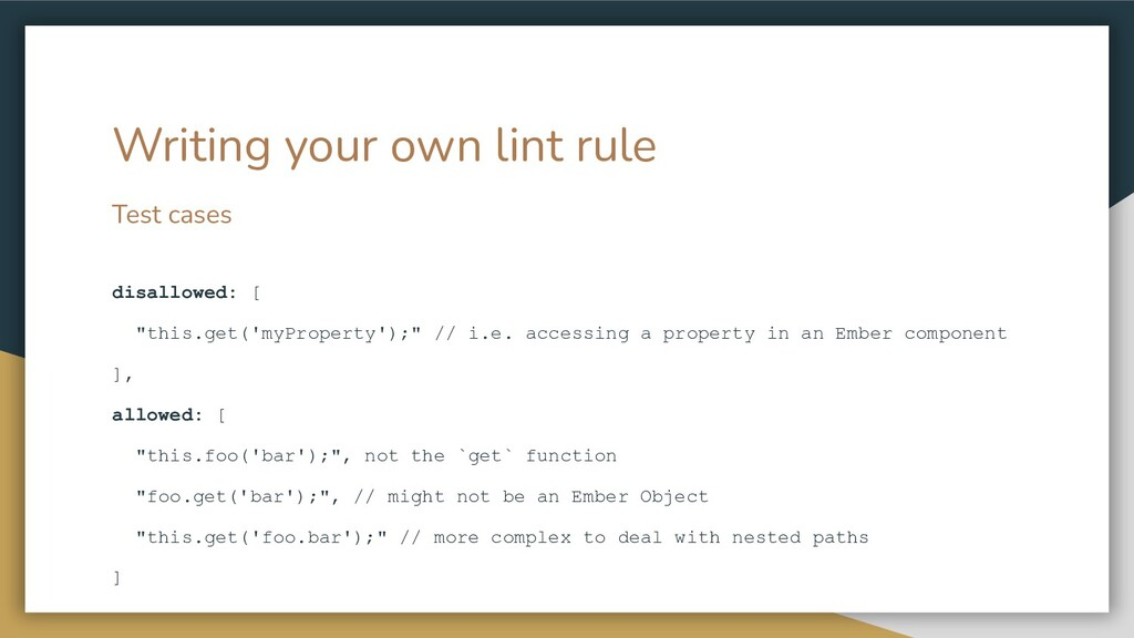 """Test cases disallowed: [ """"this.get('myProperty'..."""