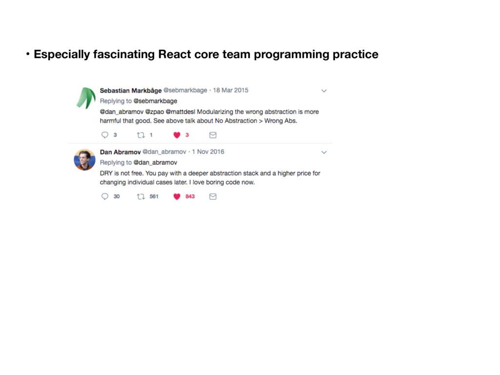 ɾEspecially fascinating React core team program...