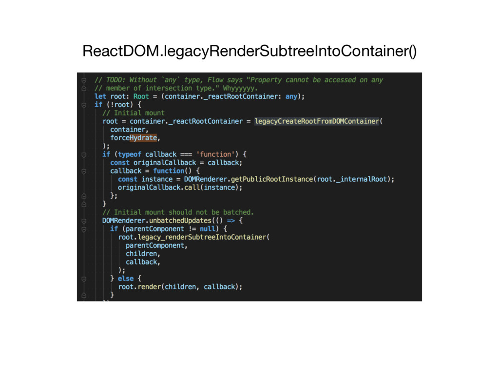 ReactDOM.legacyRenderSubtreeIntoContainer()