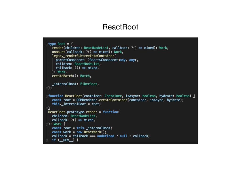 ReactRoot