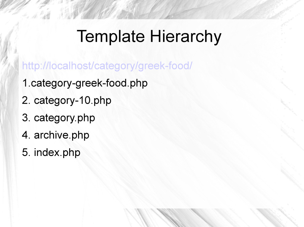 Template Hierarchy http://localhost/category/gr...