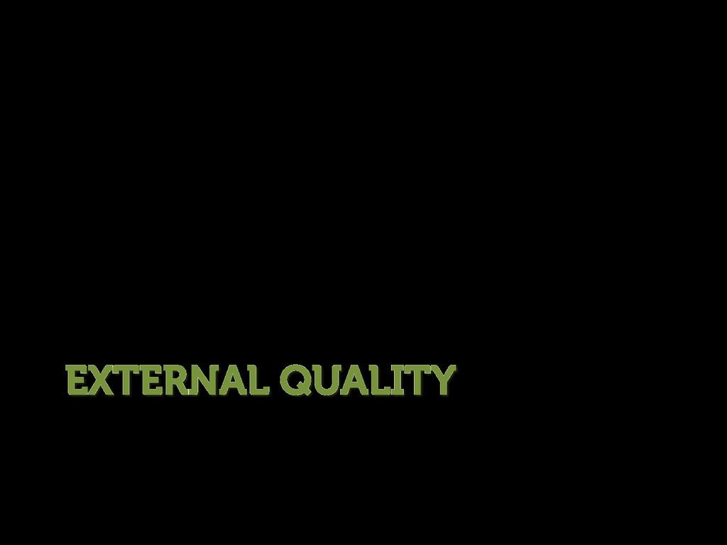 EXTERNAL QUALITY