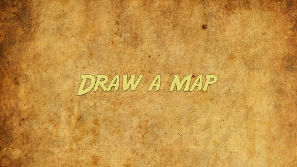 Draw a map