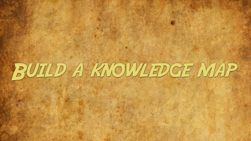 Build a knowledge map