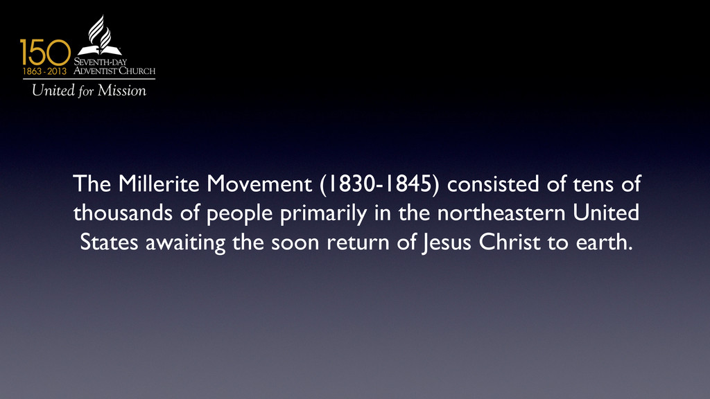 The Millerite Movement (1830-1845) consisted of...