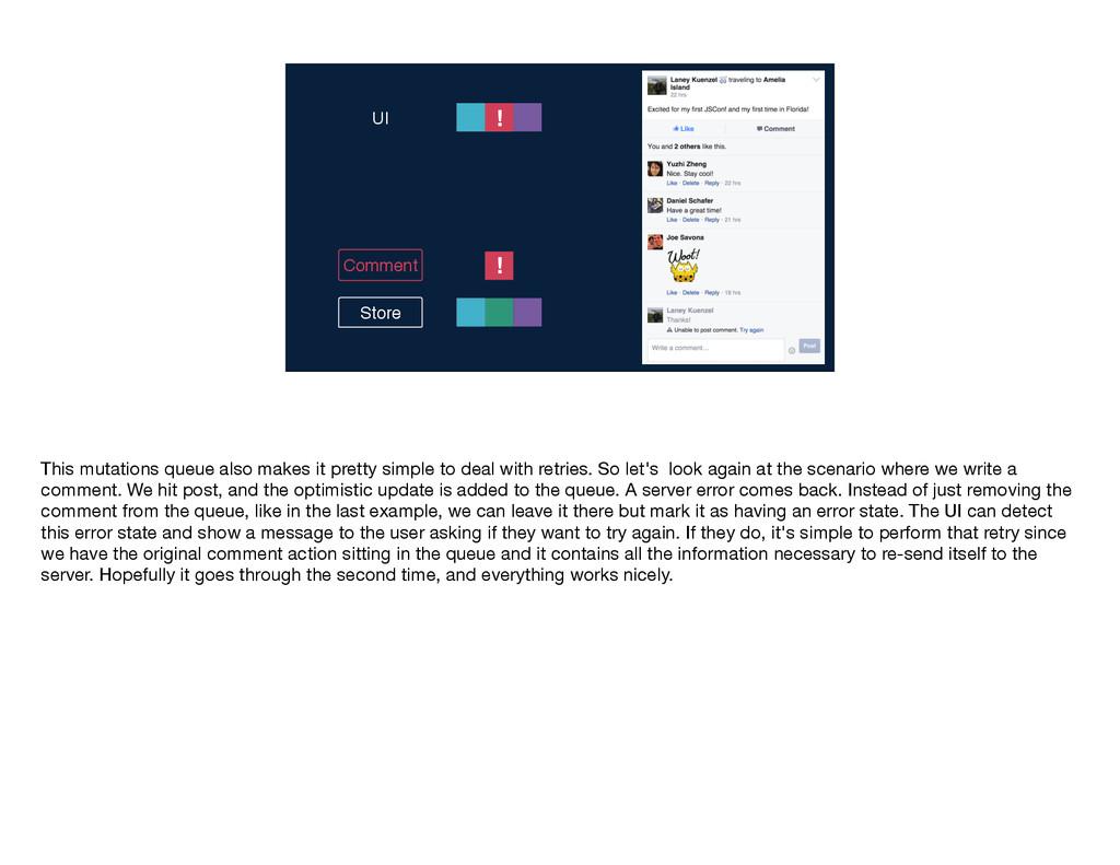 ! Comment Store UI ! This mutations queue also ...