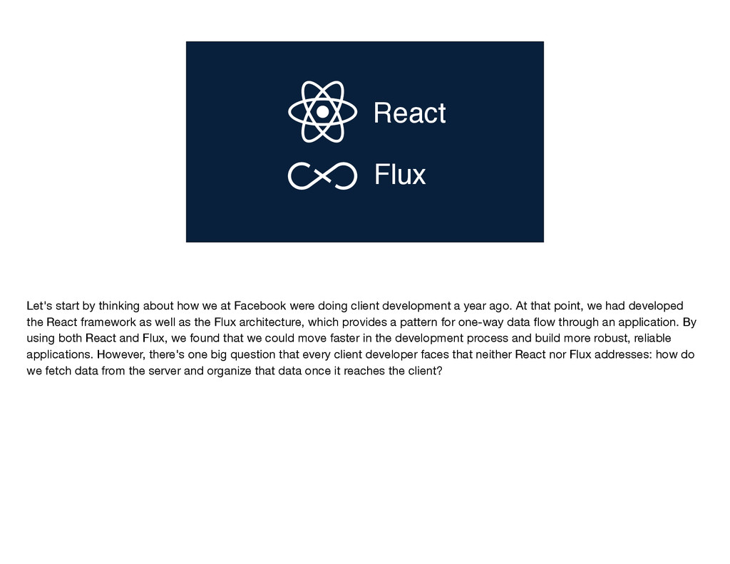 React Flux Flux Let's start by thinking about h...