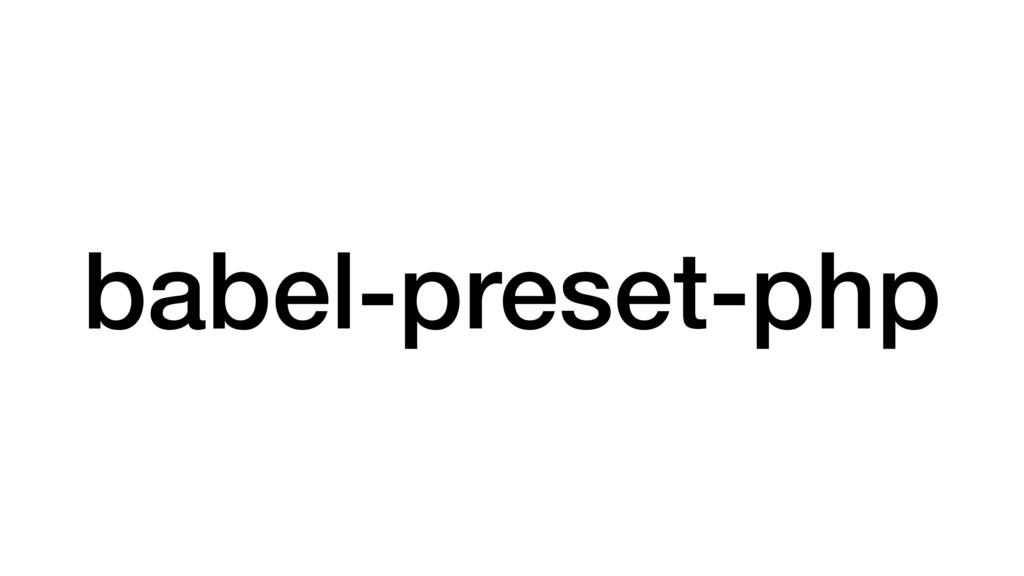 babel-preset-php