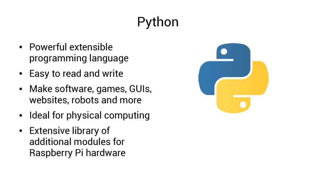 Python ● Powerful extensible programming langua...