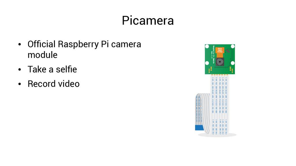 Picamera ● Official Raspberry Pi camera module ...