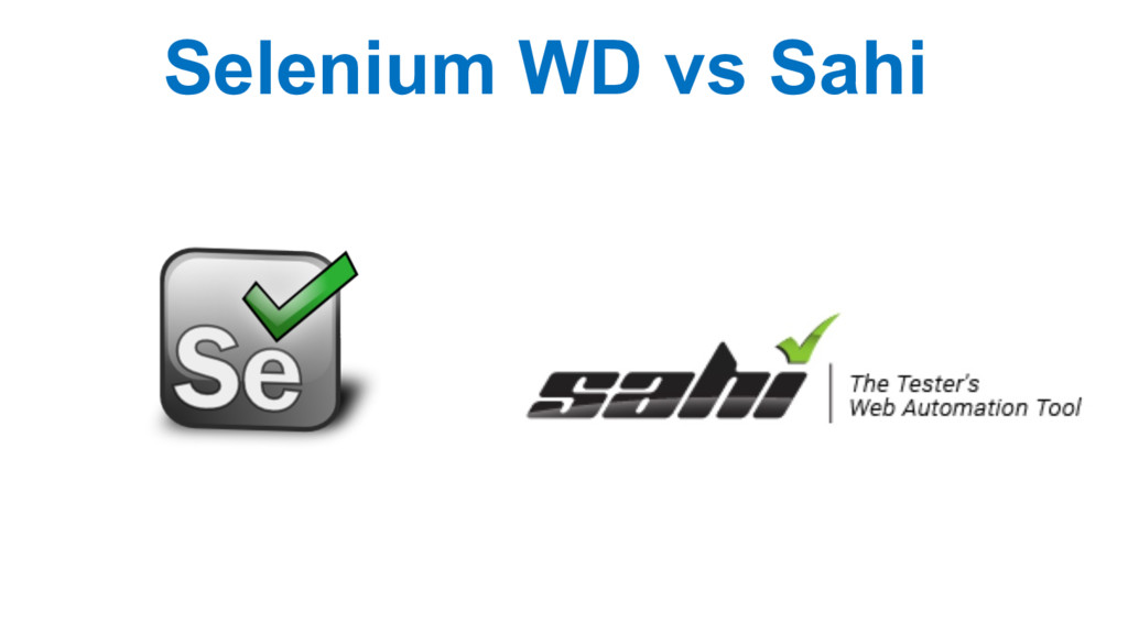 Selenium WD vs Sahi
