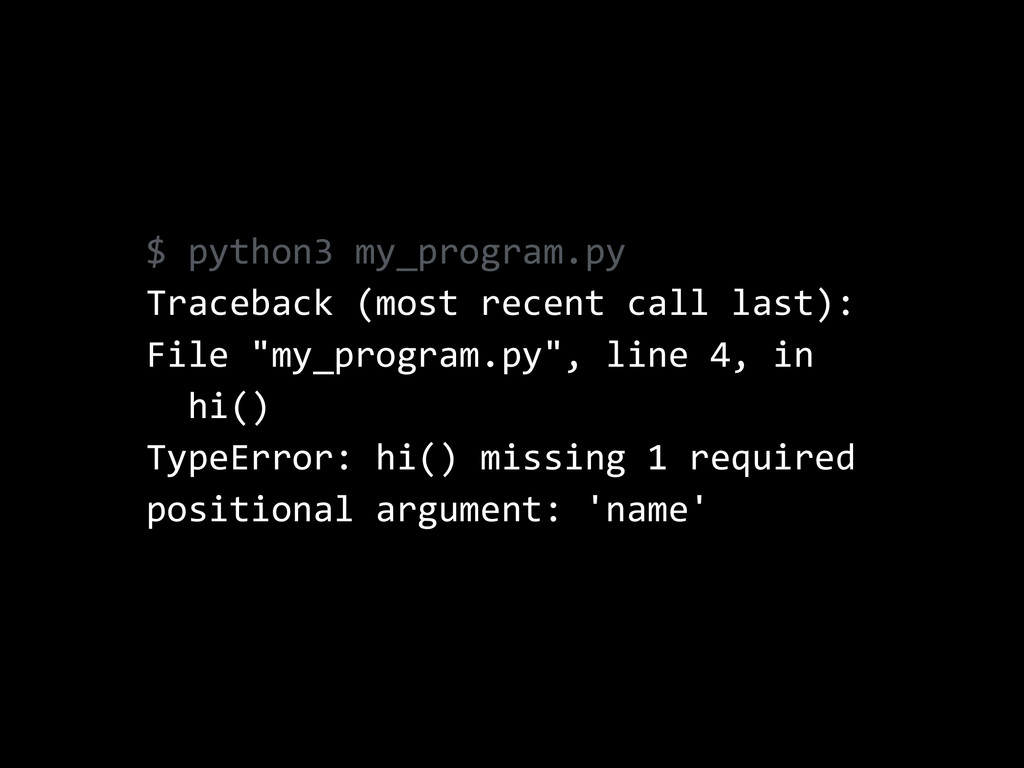 $  python3  my_program.py   Traceback  (most  r...