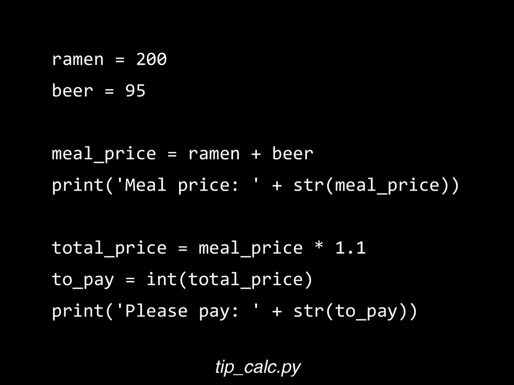ramen  =  200   beer  =  95   meal_price  =  ra...