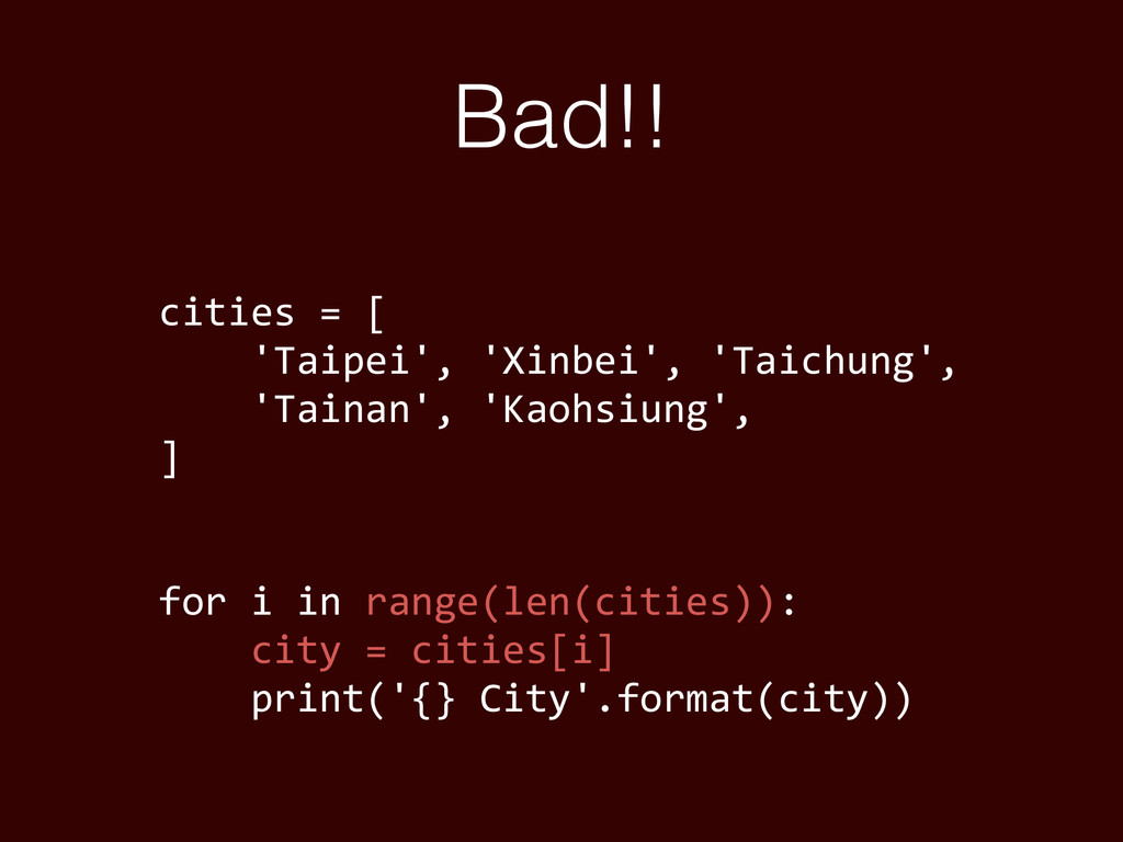 Bad!! cities  =  [           'Taipei',  'Xinbei...