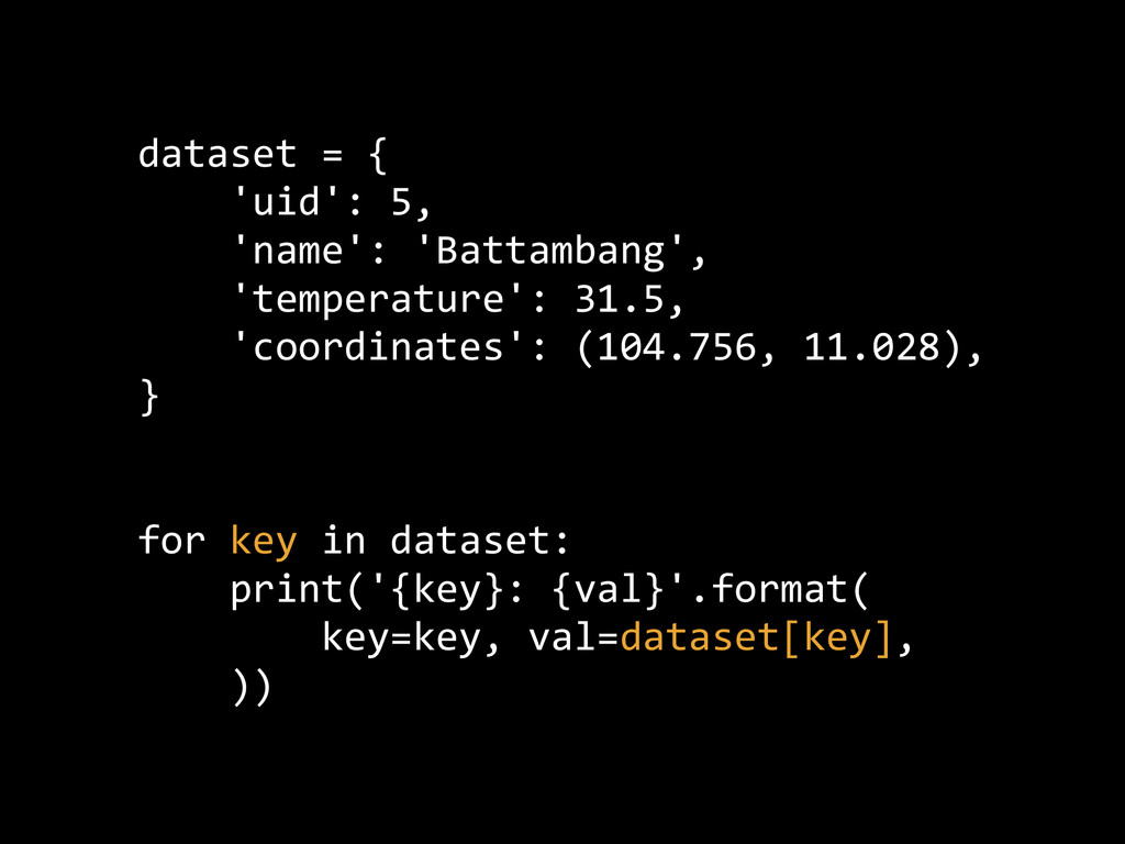 dataset = {      'uid': 5,      'n...