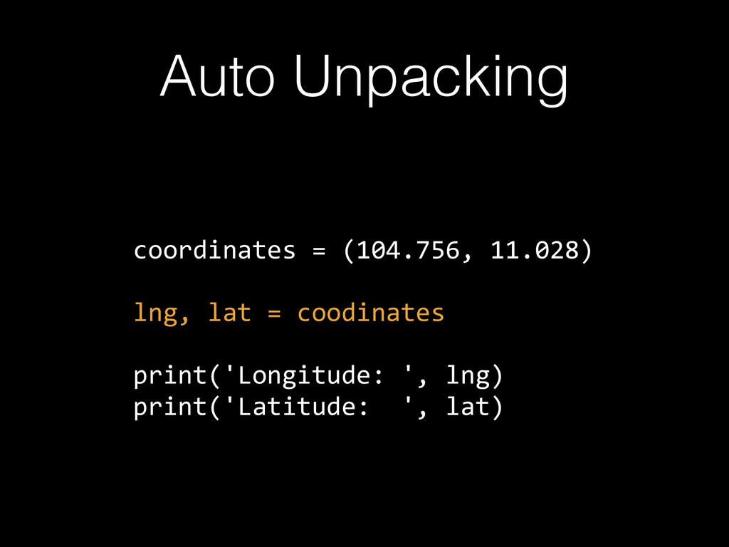 Auto Unpacking coordinates = (104.756, 11.02...