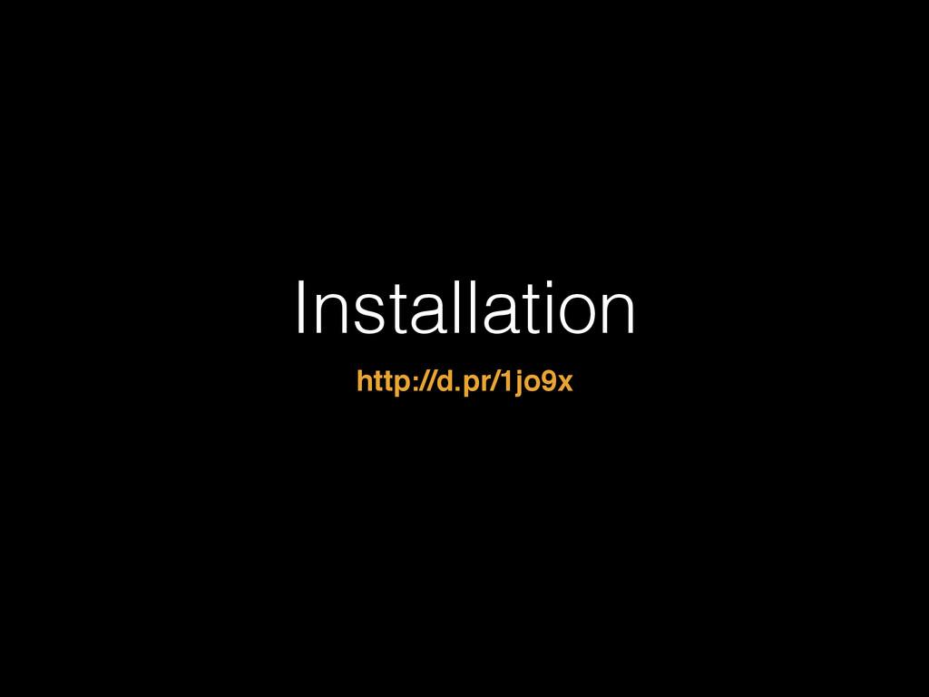 Installation http://d.pr/1jo9x