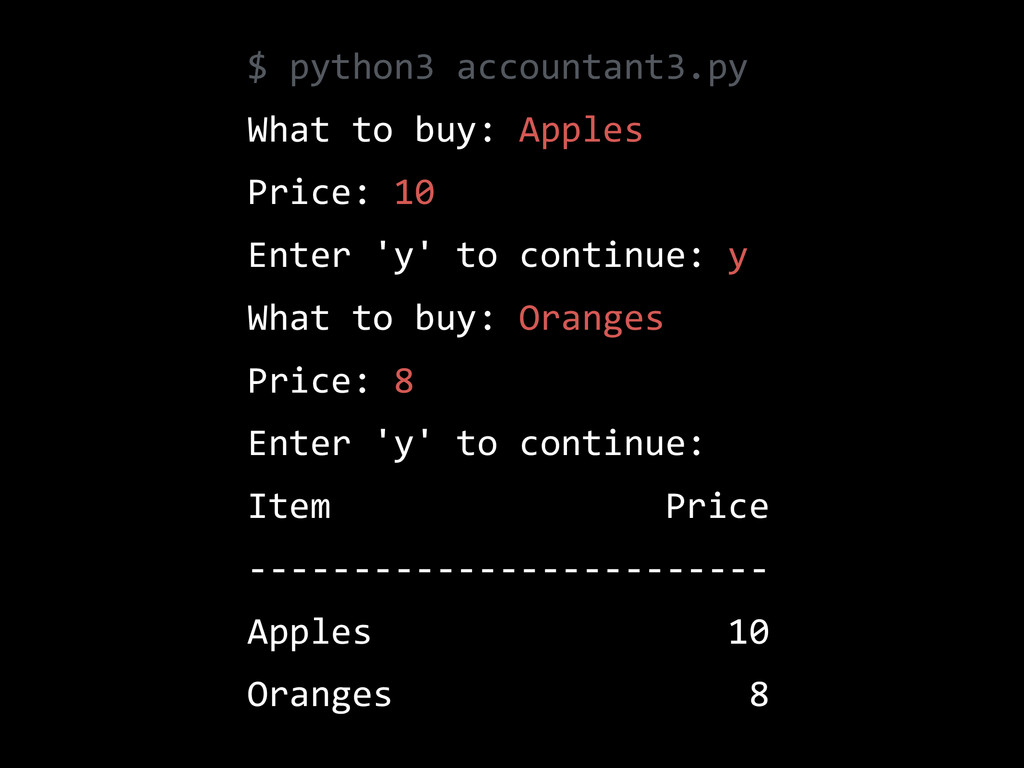 $  python3  accountant3.py   What  to  buy:  Ap...