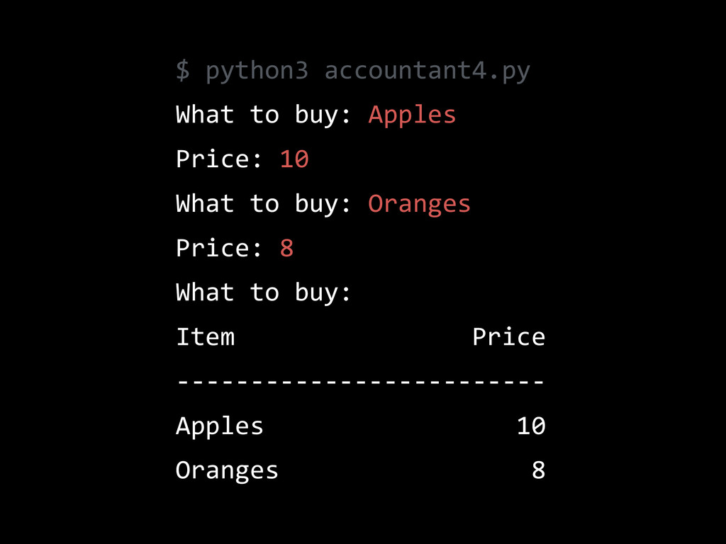 $  python3  accountant4.py   What  to  buy:  Ap...