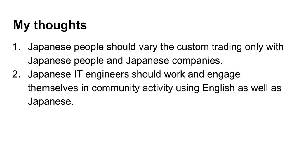 My thoughts 1. Japanese people should vary the ...