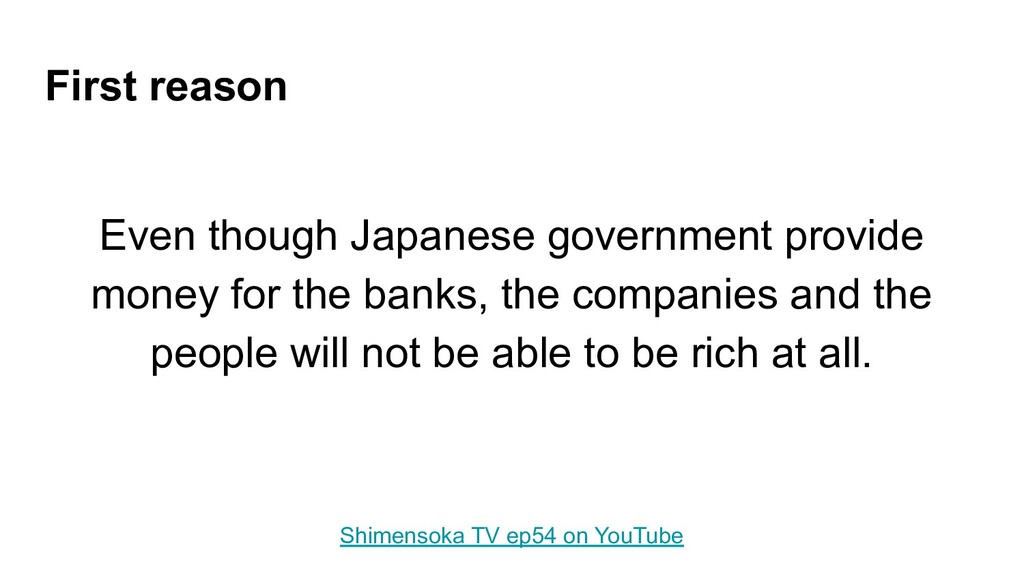 First reason Even though Japanese government pr...