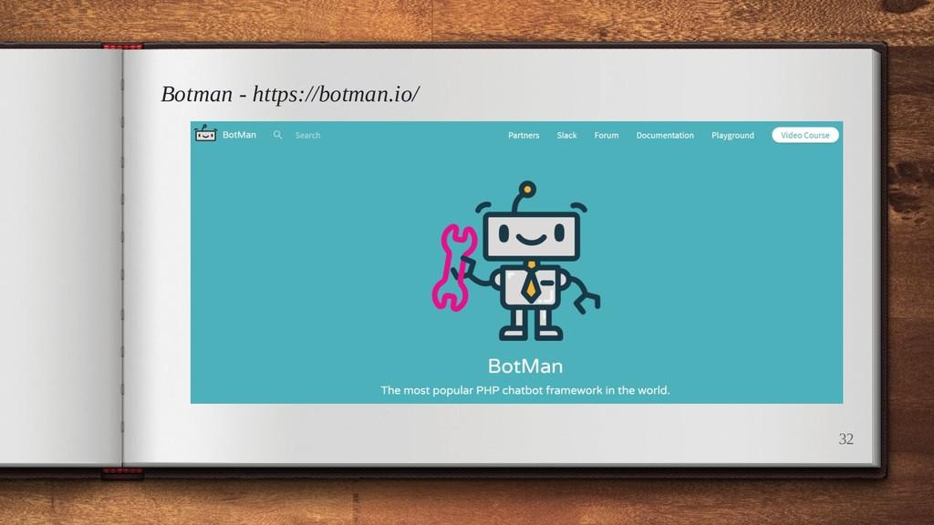Botman - https://botman.io/ 32