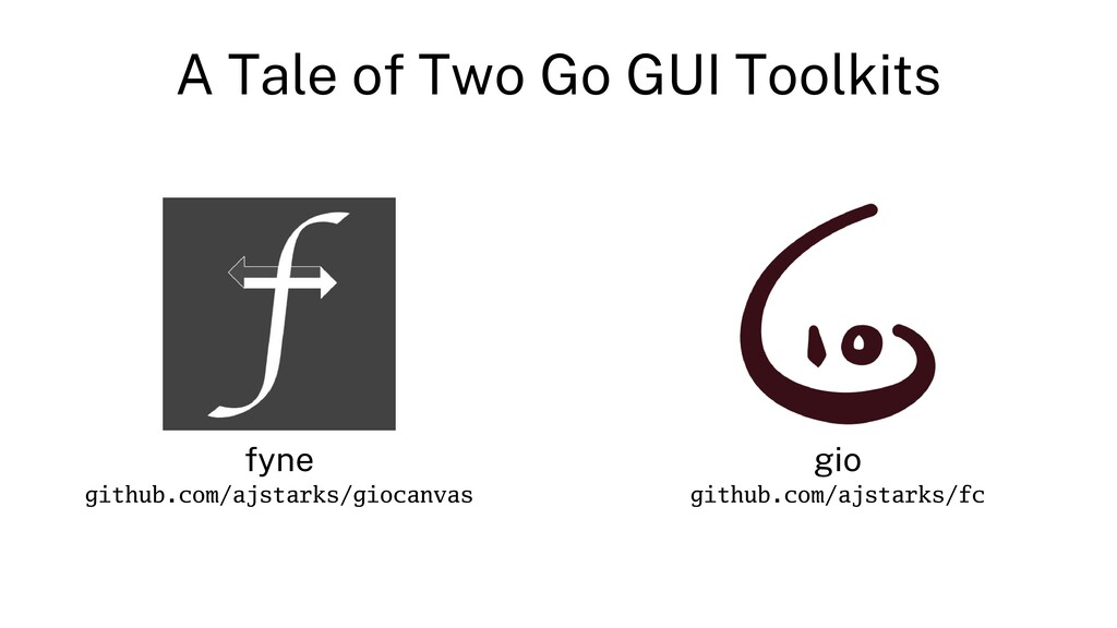A Tale of Two Go GUI Toolkits fyne github.com/a...
