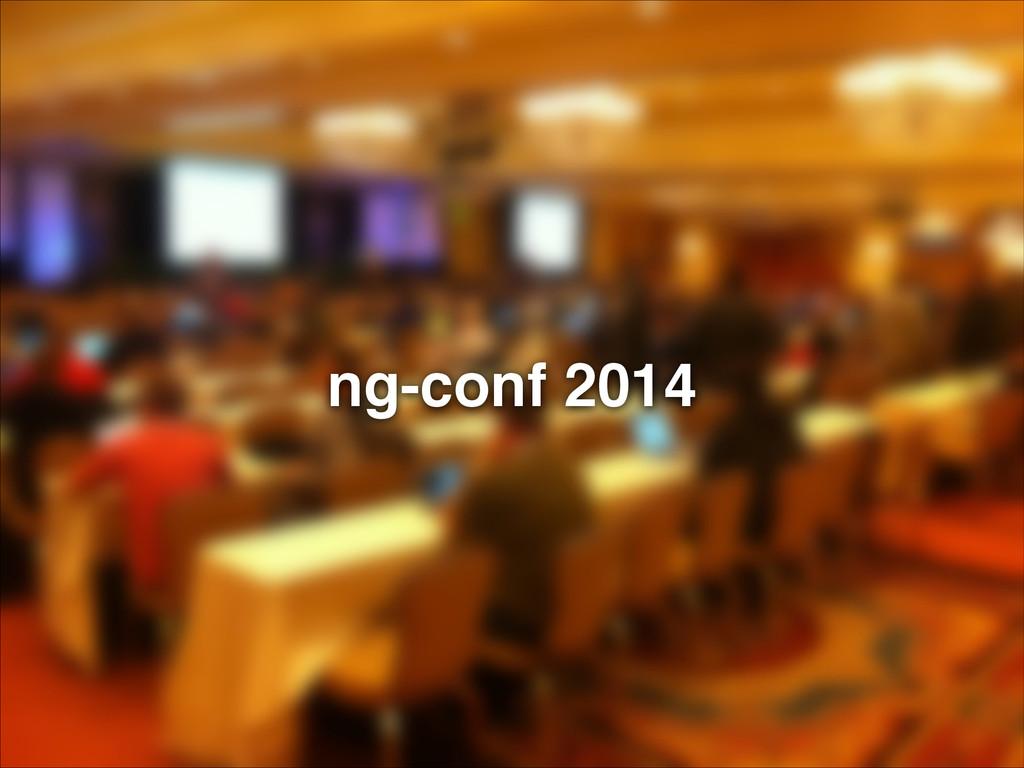 ng-conf 2014