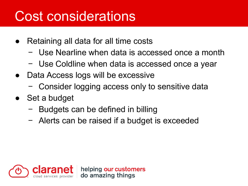 ● Retaining all data for all time costs − Use N...