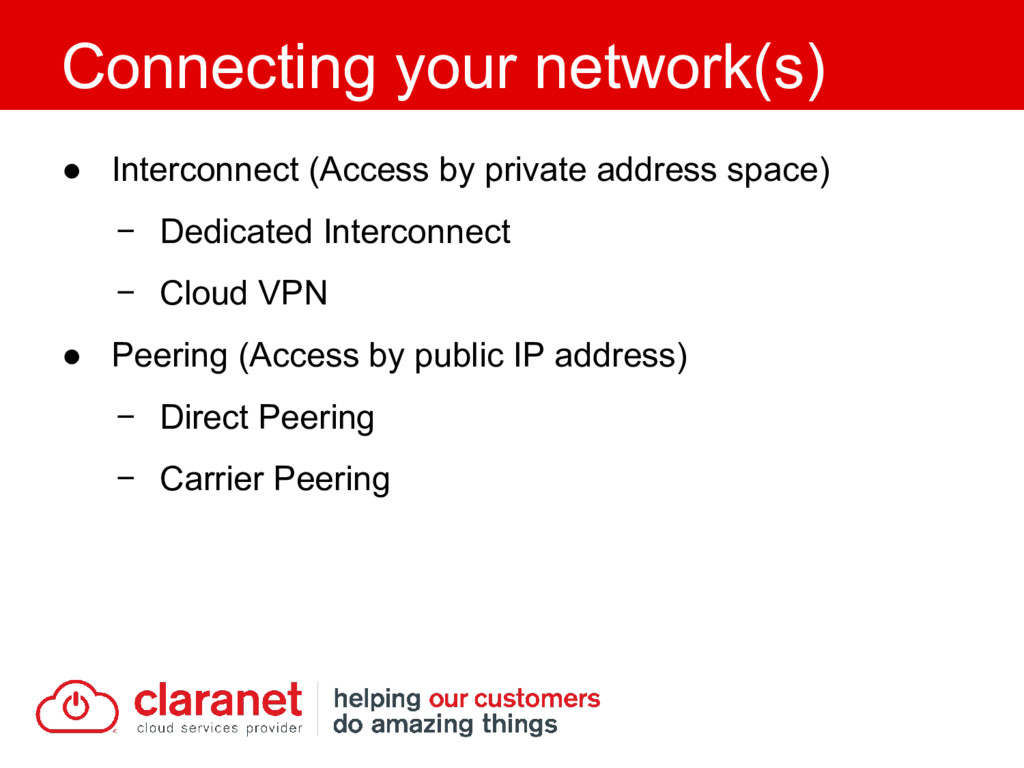 ● Interconnect (Access by private address space...