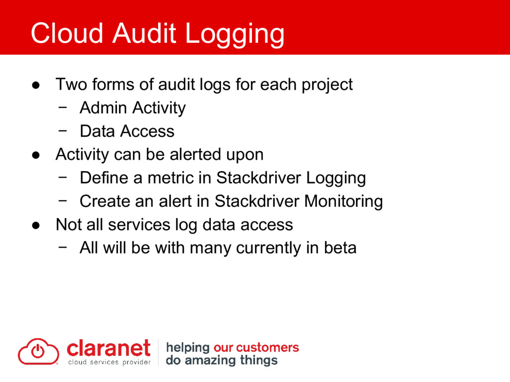 ● Two forms of audit logs for each project − Ad...