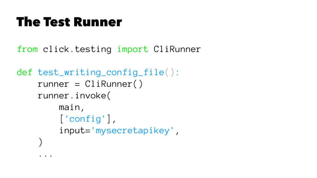 The Test Runner from click.testing import CliRu...